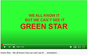 Green Star :: We all know it but we can't see it! … orientation …