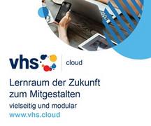 vhs.cloud - der Lernraum der Zukunft zum Mitgestalten